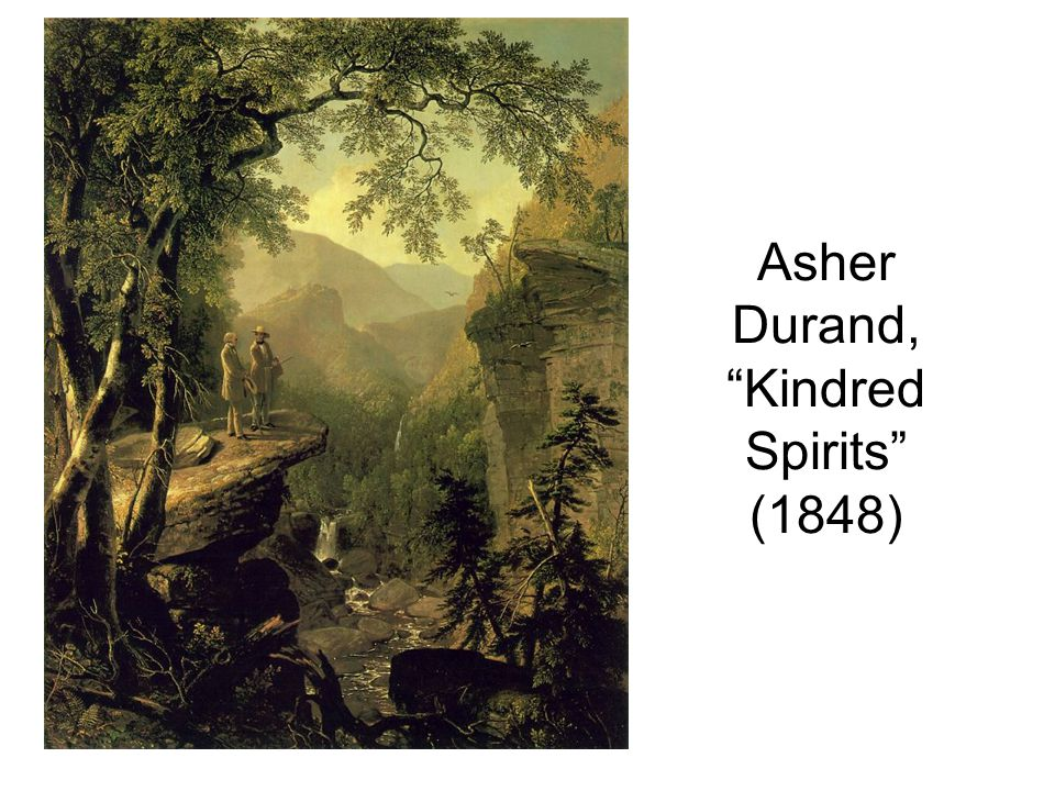 "Asher Durand, ""Kindred Spirits"" (1848)"