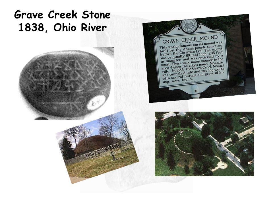 Grave Creek Stone 1838, Ohio River
