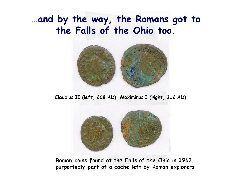 …and by the way, the Romans got to the Falls of the Ohio too.