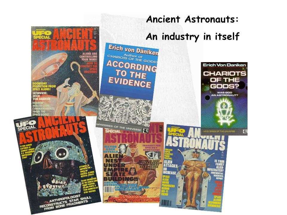 Ancient Astronauts: An industry in itself