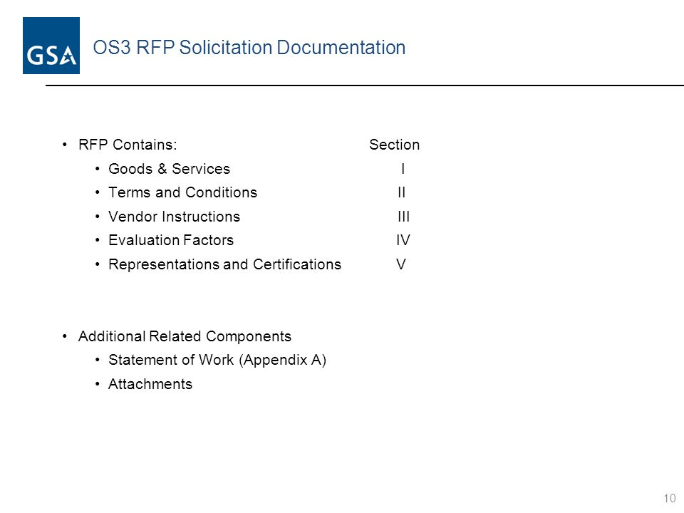 OS3 RFP Solicitation Documentation RFP Contains: Section Goods & Services I Terms and Conditions II Vendor Instructions III Evaluation Factors IV Repr