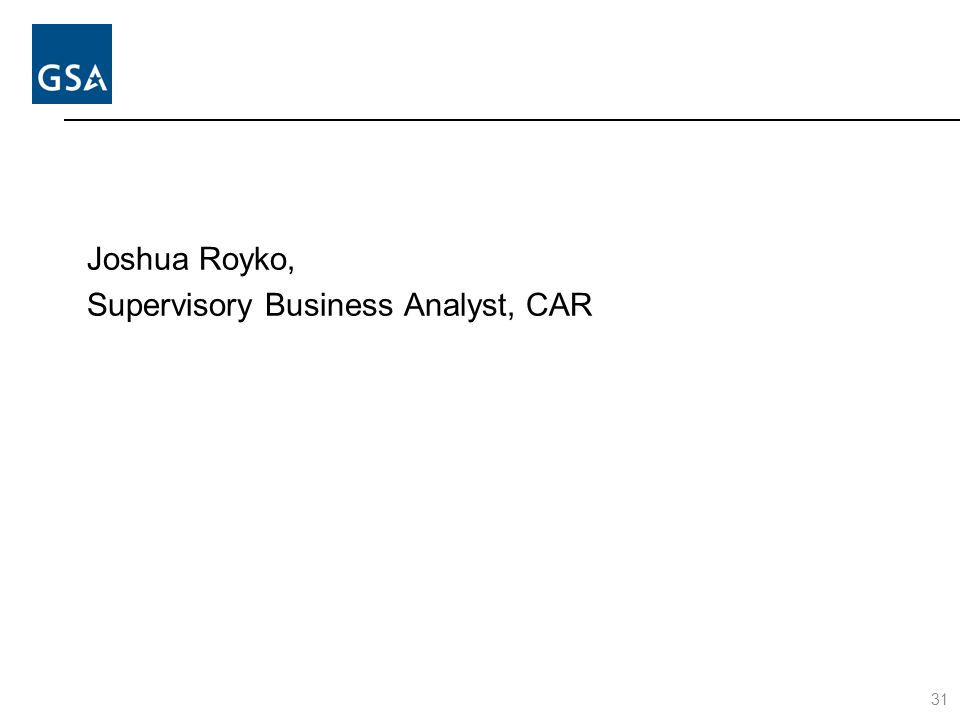 Joshua Royko, Supervisory Business Analyst, CAR 31