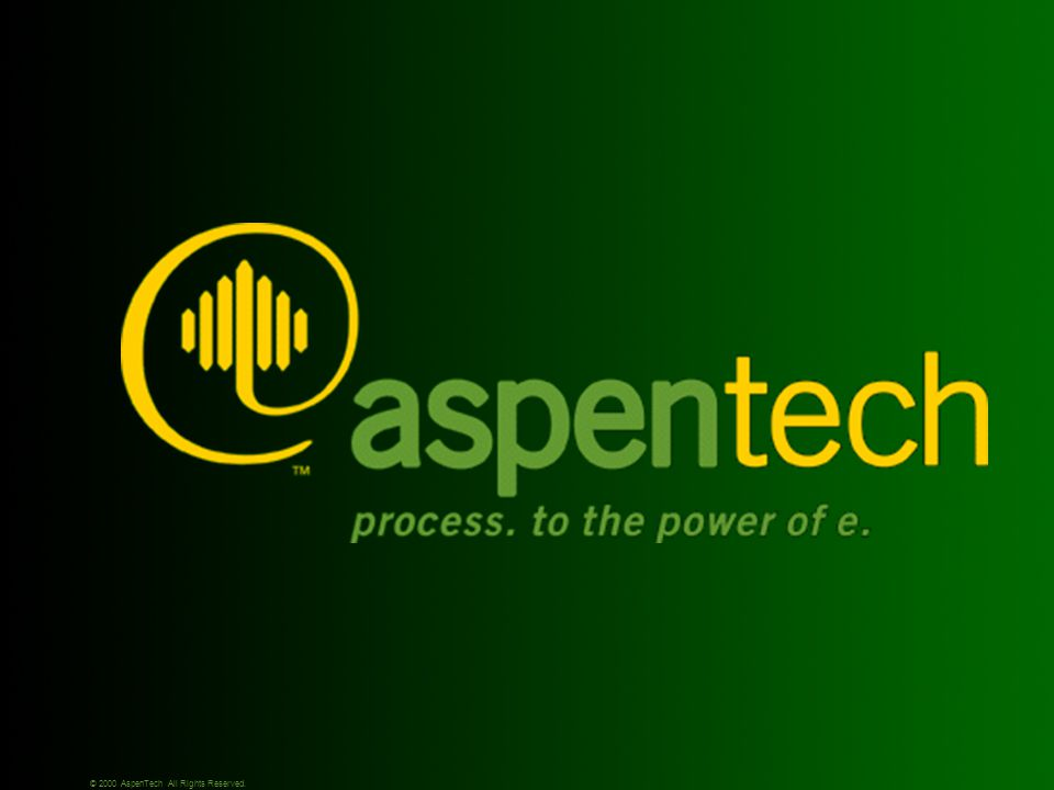 © 2000 AspenTech All Rights Reserved.