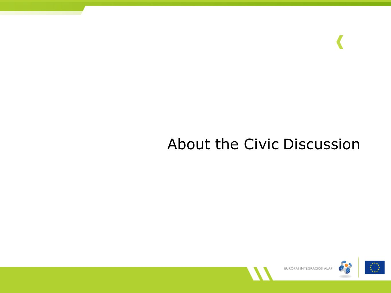 About the Civic Discussion