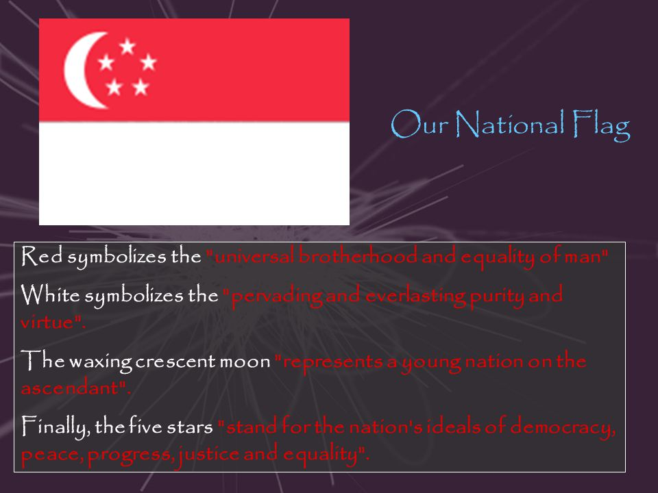 Our National Flag Red symbolizes the