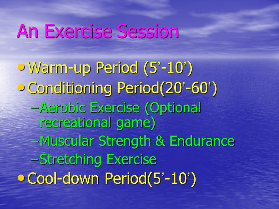 Purpose of Warm-up Prepare body for more strenuous exercise Prepare body for more strenuous exercise Facilitates the transition from rest to exercise Facilitates the transition from rest to exercise –Improve blood circulation –Increase the metabolic rate –Increase body temperature –Dissociates more oxygen –Stretch postural muscles –Reduce risk of musculo-skeletal injury