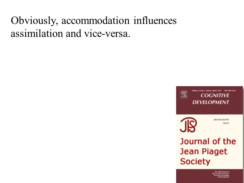 Obviously, accommodation influences assimilation and vice-versa.