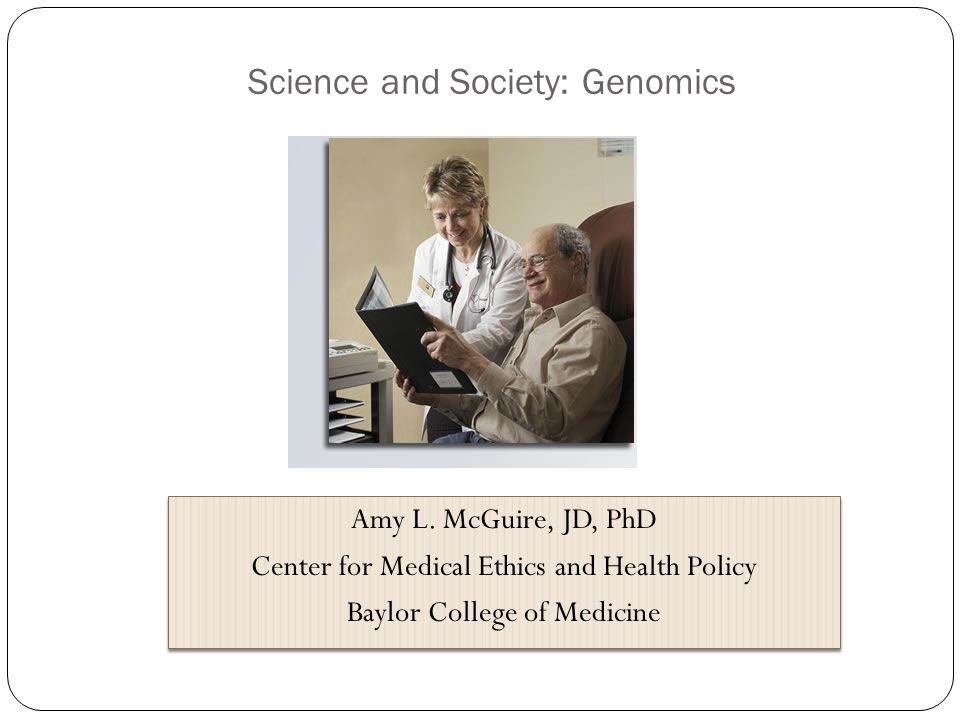Science and Society: Genomics Amy L.