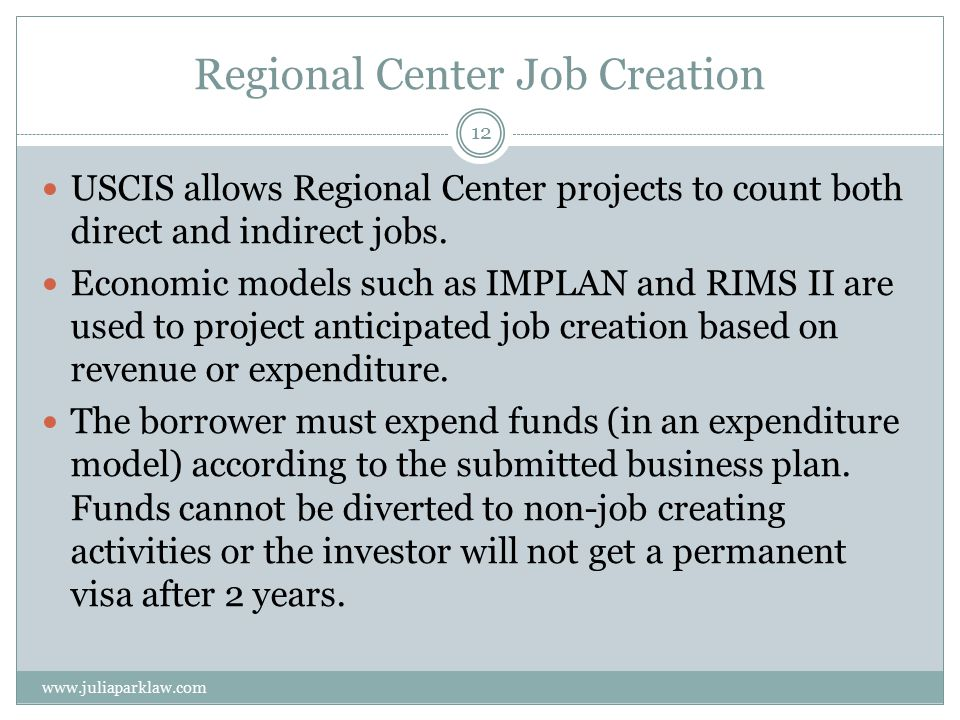 Regional Center Job Creation USCIS allows Regional Center projects to count both direct and indirect jobs.