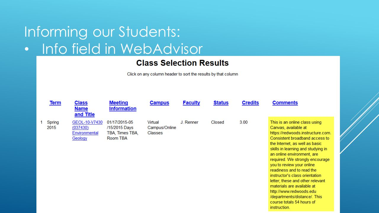 Informing our Students: Info field in WebAdvisor