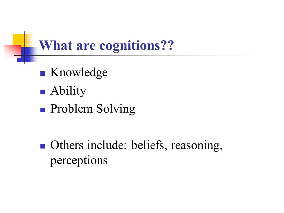 II.Theories of cognitive development: 1. Piaget's theory 2.