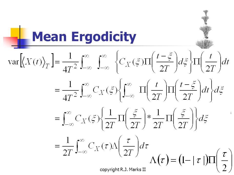 copyright R.J. Marks II Mean Ergodicity
