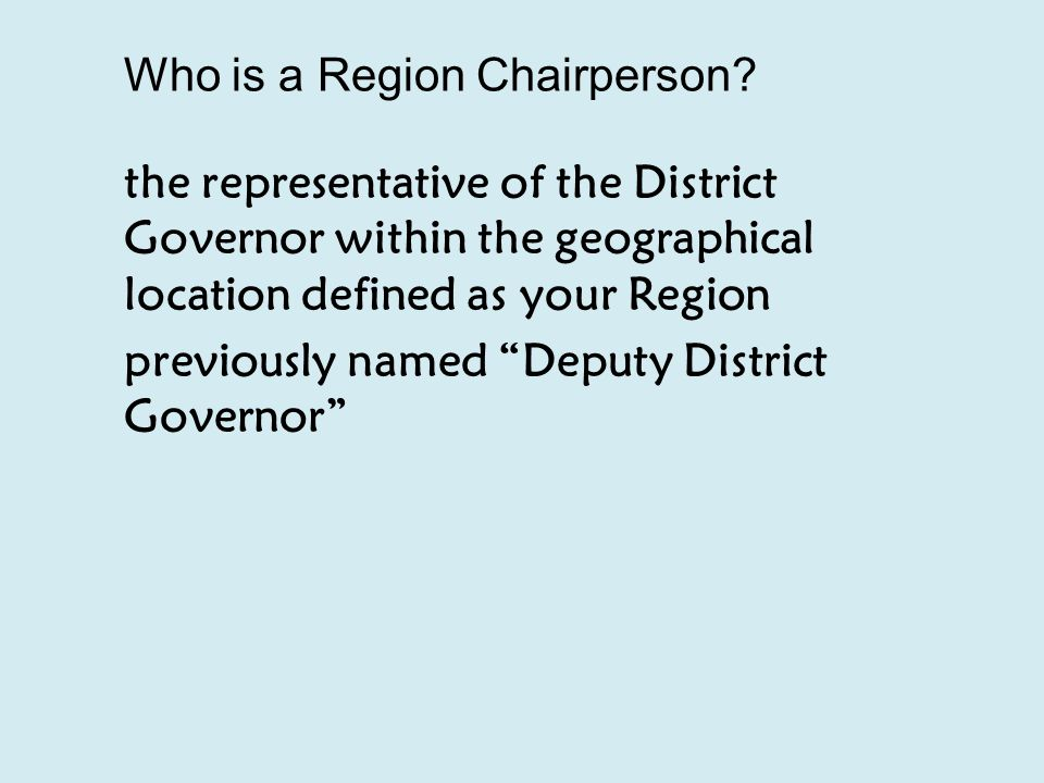 Who is a Region Chairperson.