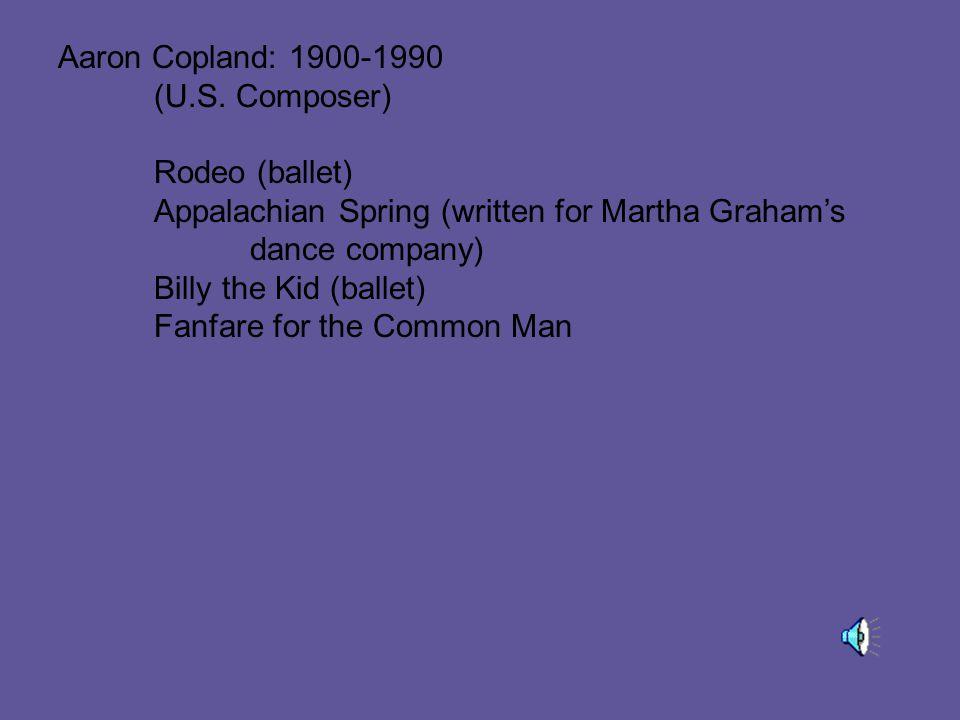 Aaron Copland: 1900-1990 (U.S.