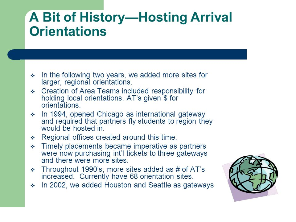 History of Bus Trips/End-of-Stay  Int'l gateways (LAX/NYC) were booked by country group, not by region, so students had to bus, then fly, in each direction to return to correct gateway.