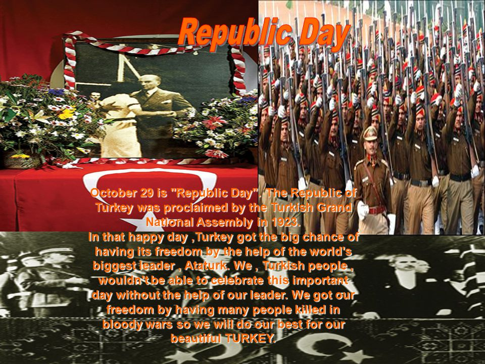 October 29 is Republic Day .