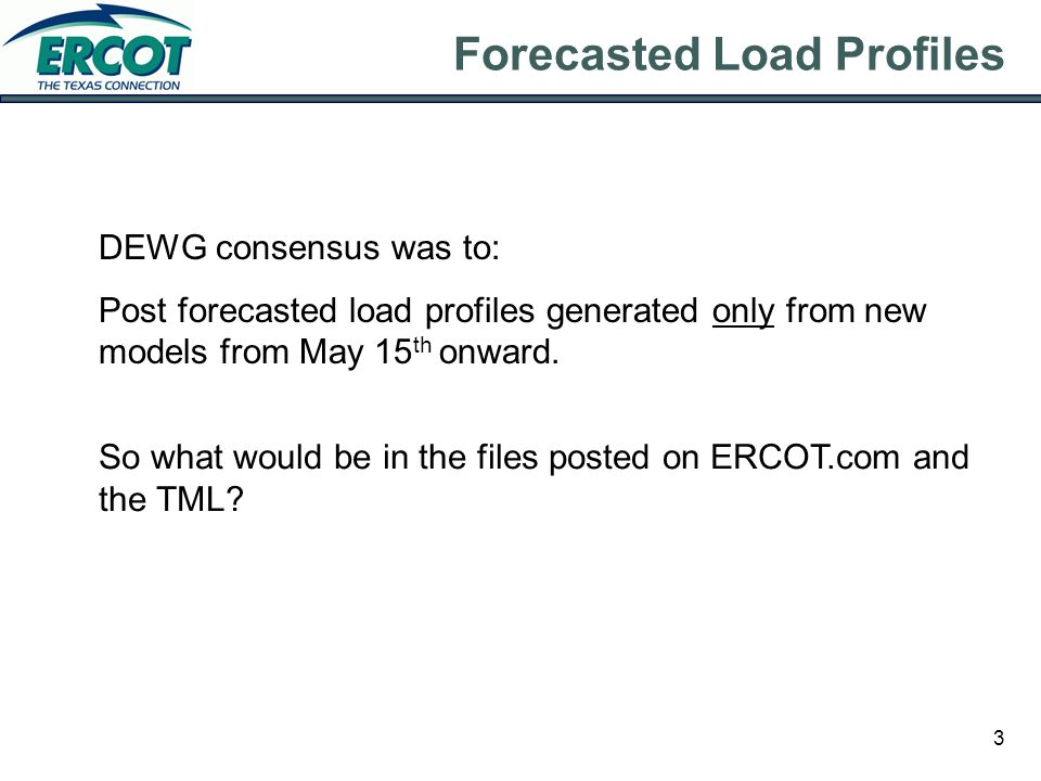 14 Backcasted Load Profiles Option B1: Post old and new profiles in separate folders Profiles from old models would be posted in separate (auxiliary) folder for 60 days and archived on ERCOT.com afterward.