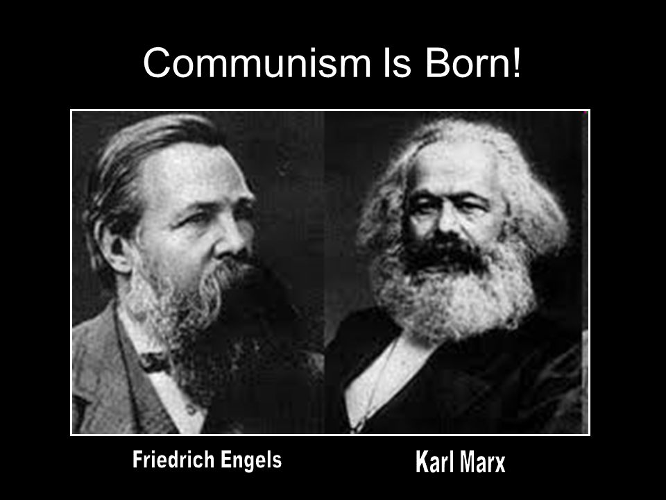 Communism Is Born!