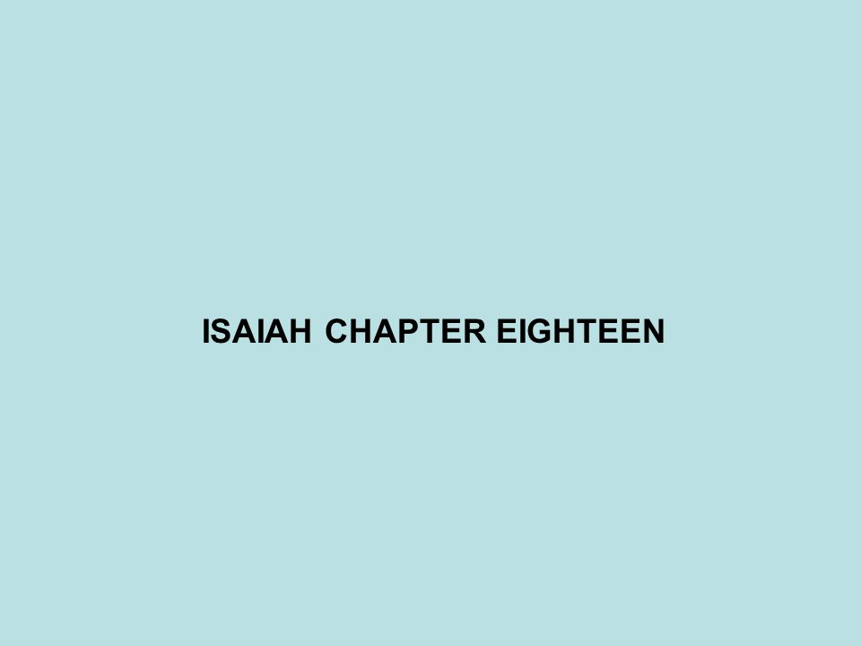 ISAIAH CHAPTER EIGHTEEN