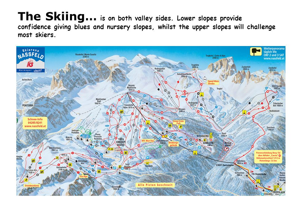 The slopes….There are many and varied slopes in the ski area.