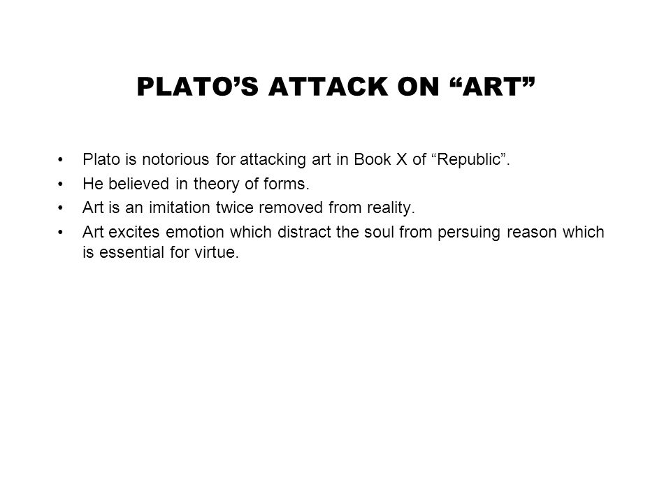 ARISTOTLE'S EARLY LIFE Poetics is a response to Plato's attack on art.