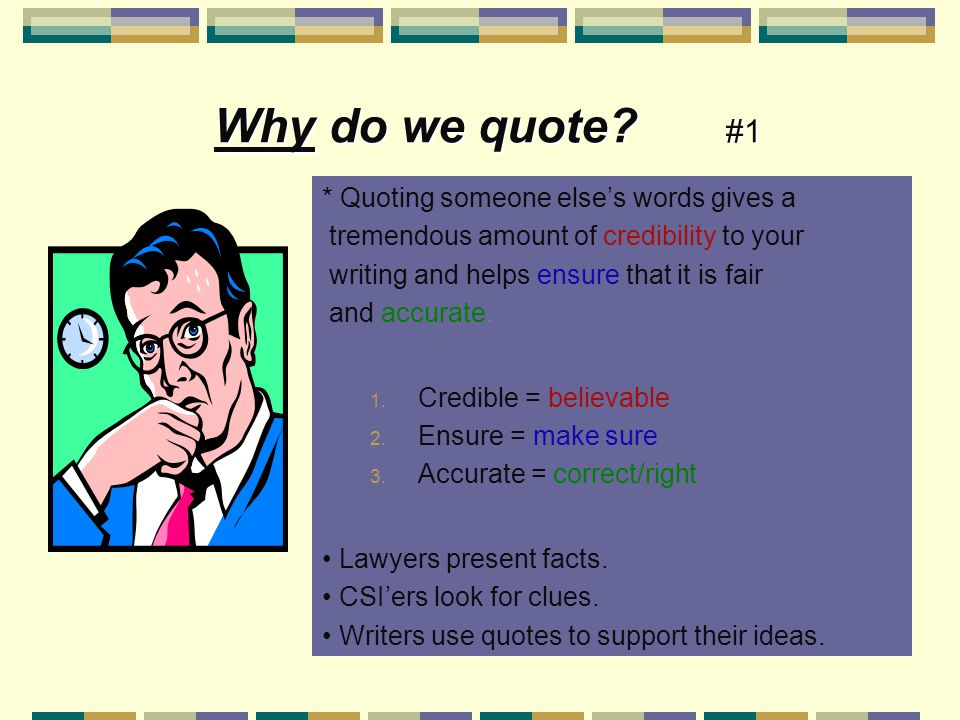 Why do we quote.