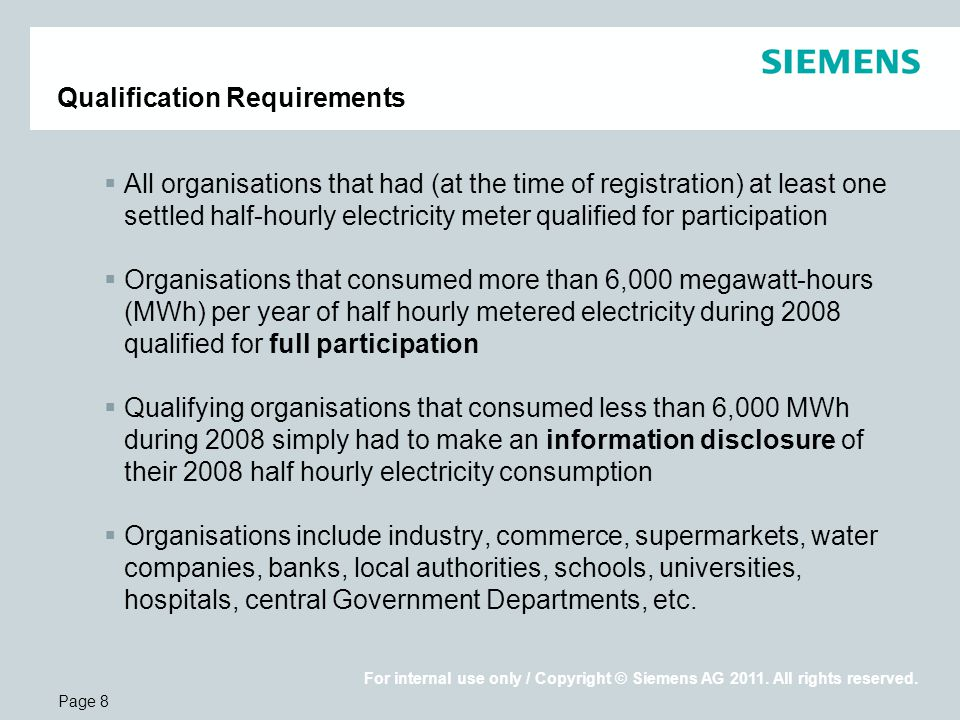 Page 8 For internal use only / Copyright © Siemens AG 2011.