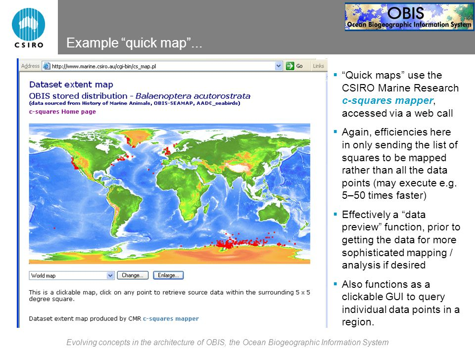 Evolving concepts in the architecture of OBIS, the Ocean Biogeographic Information System Example quick map ...