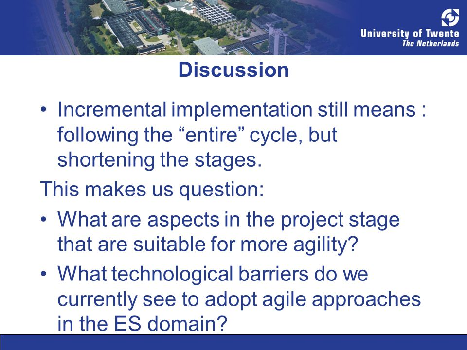 """Discussion Incremental implementation still means : following the """"entire"""" cycle, but shortening the stages. This makes us question: What are aspects"""