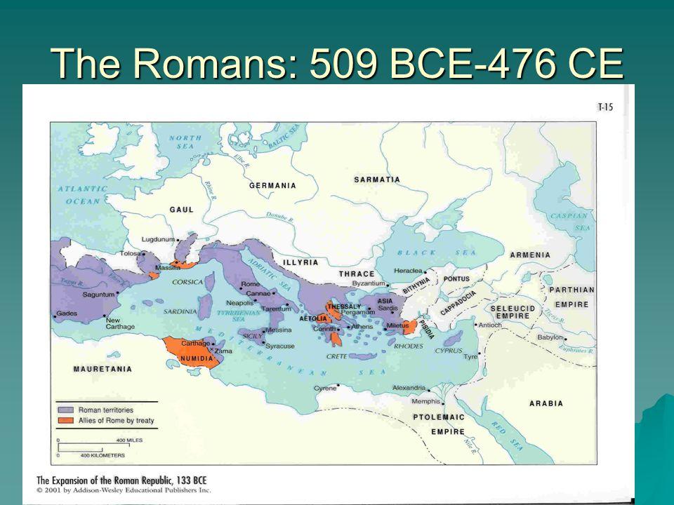 The Romans: 509 BCE-476 CE