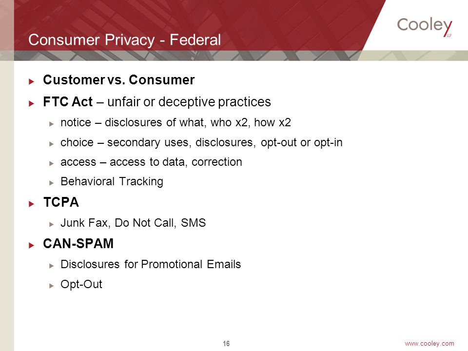 www.cooley.com Consumer Privacy - Federal  Customer vs.