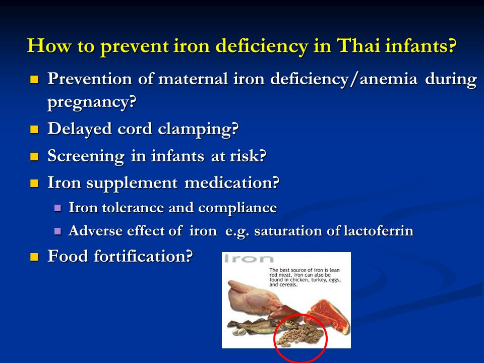 How to prevent iron deficiency in Thai infants? Prevention of maternal iron deficiency/anemia during pregnancy? Prevention of maternal iron deficiency