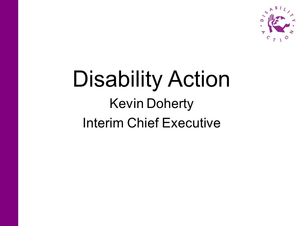 Disability Action Kevin Doherty Interim Chief Executive