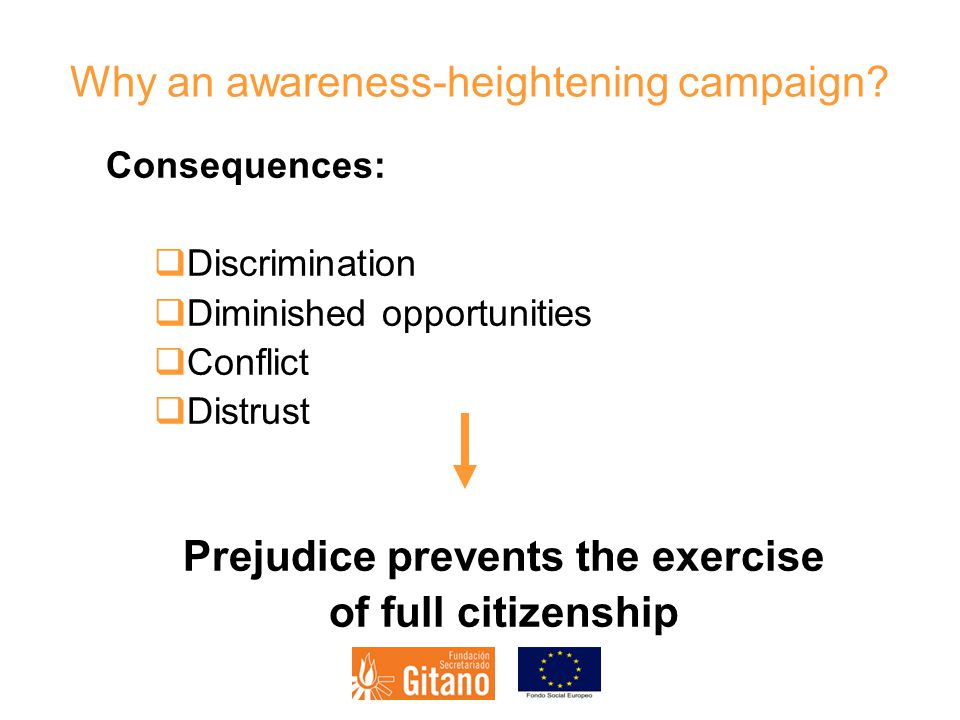 Why an awareness-heightening campaign.