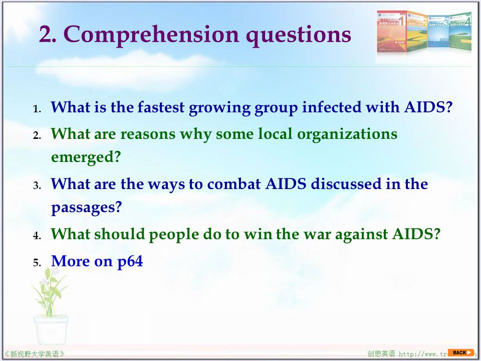 2. Comprehension questions 1. What is the fastest growing group infected with AIDS.