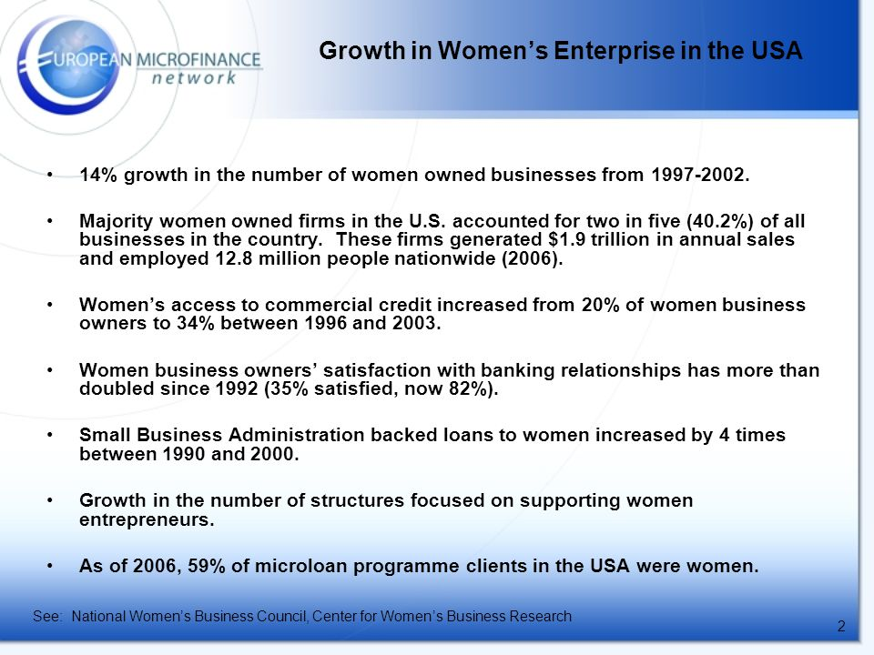 2 14% growth in the number of women owned businesses from 1997-2002.