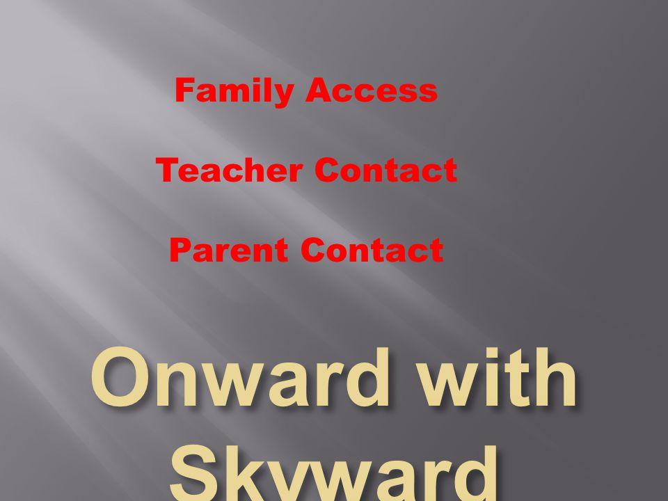 Family Access Teacher Contact Parent Contact