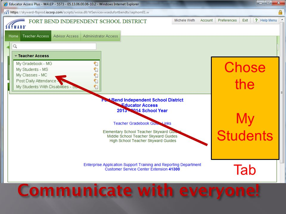 Chose the My Students Tab Communicate with everyone!