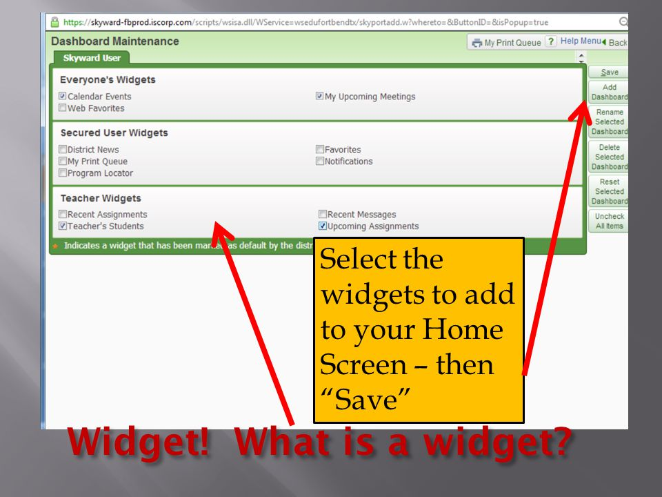 Select the widgets to add to your Home Screen – then Save Widget! What is a widget
