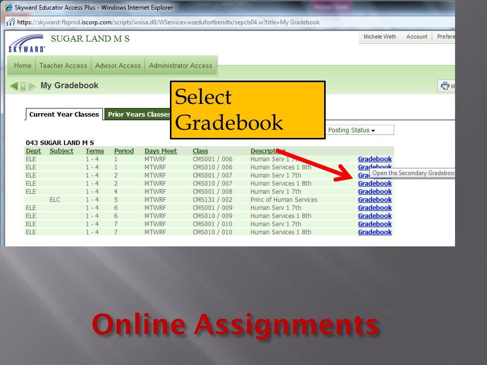 Online Assignments Select Gradebook