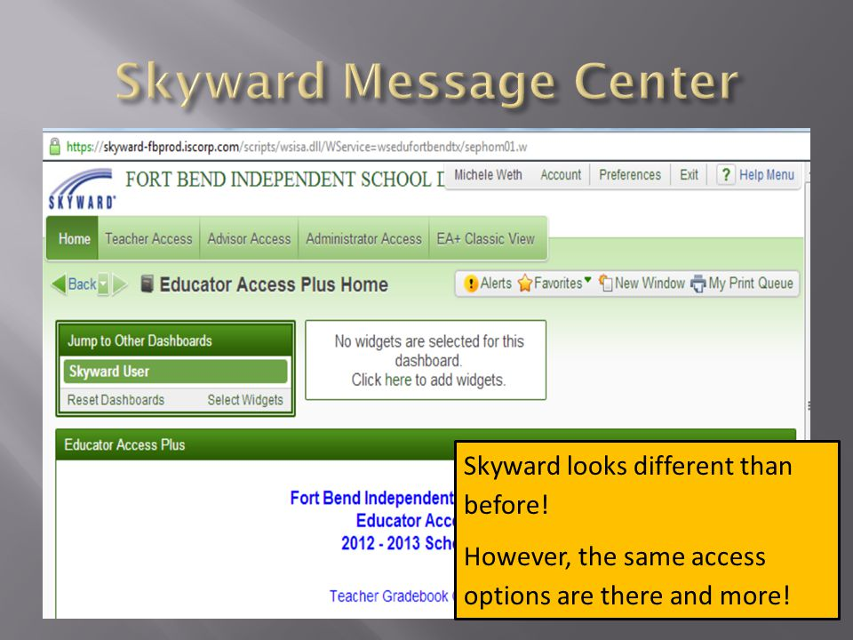 Skyward looks different than before! However, the same access options are there and more!