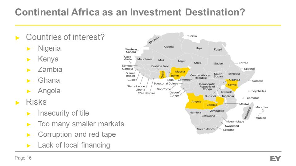 Page 16 Continental Africa as an Investment Destination.