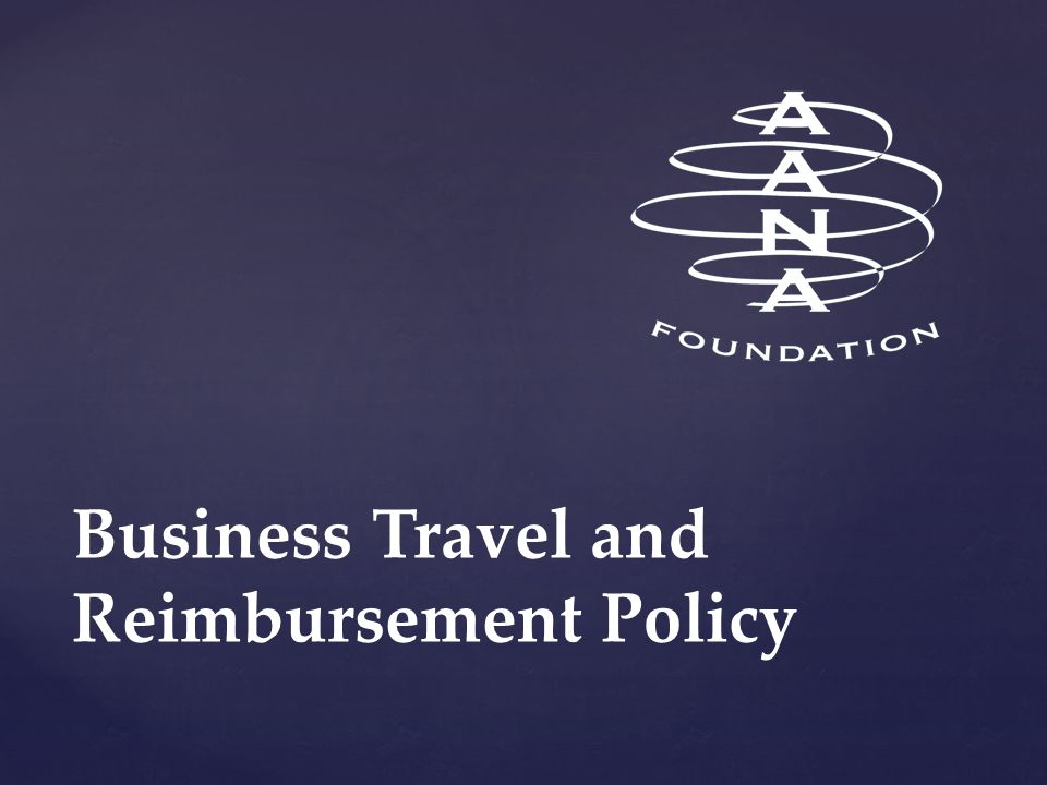 Business Travel and Reimbursement Policy