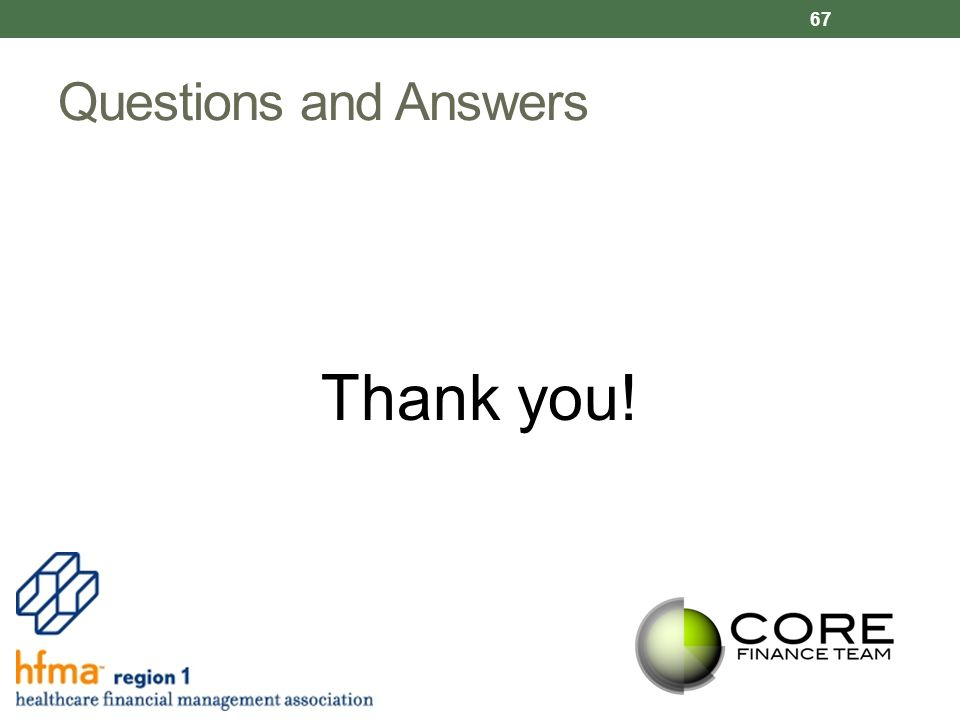 Questions and Answers Thank you! 67