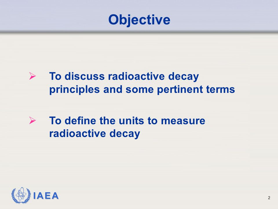 IAEA A radionuclide has a half life of 10 days. What is the mean life? Sample Problem 23