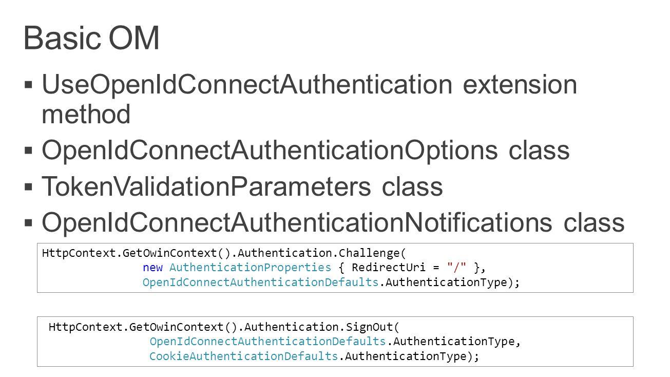 HttpContext.GetOwinContext().Authentication.Challenge( new AuthenticationProperties { RedirectUri = / }, OpenIdConnectAuthenticationDefaults.AuthenticationType); HttpContext.GetOwinContext().Authentication.SignOut( OpenIdConnectAuthenticationDefaults.AuthenticationType, CookieAuthenticationDefaults.AuthenticationType);