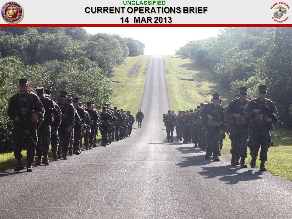 UNCLASSIFIED BLT 1/5, HMM-262 (REIN), VMA-513, CLB–31 DEPLOYMENT DATES: DEC 12 – JUN 13 31 ST Marine Expeditionary Unit COL J.