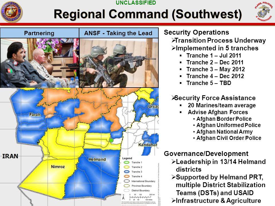 UNCLASSIFIED Global Force Disposition (As Of 14 March 13) Global Force Disposition (As Of 14 March 13) OPERATION AMPHIBIOUS OPERATION OTHER DEPLOYMENTS MARSOC USCENTCOM USPACOM EUCOM: ~450 NORTHCOM: ~2,500 AFGHANISTAN: ~8,900OTHER CENTCOM: ~3,500 SOUTHCOM: ~100AFRICOM: ~250PACOM: ~3,700 7 + Operations ~10,800 Amphibious Ops ~7,100 Exercises ~1,300 Total Deployed ~19,400 USAFRICOM CJTF-HOA OPERATION ONWARD LIBERTY LIBYA CRISIS RESPONSE OPS SPMAGTF-AFRICA 13.2 MIBOC-A USEUCOM GEORGIA DEPLOYMENT PROGRAM-ISAF 2 BLACK SEA ROTATIONAL FORCE 13 EX LISA AZUL EX AGILE SPIRIT 31 ST MEU USPACOM USCENTCOM OEF-AFGHANISTAN JORDAN OPERATIONAL DEPLOYMENT PROGRAM YEMEN EMBASSY REINFORCEMENT UAE SECURITY COOPERATION NCO LEADERSHIP ENGAGEMENT FAST PLTS USEUCOM USCENTCOM USPACOM USNORTHCOM USSOUTHCOM USNORTHCOM GROUND SENSOR OPS EX RED FLAG INTEGRATED TRAINING EXERCISE NCO DEVELOPMENT COURSE USSOUTHCOM OPERATIONS SMEE SMALL UNIT TACTICS SMEE 15 TH MEU USCENTCOM USPACOM OEF-PHILIPPINES EX KMEP EX GUAHAN SHIELD 13 EX KEY RESOLVE EX BALIKATAN EX FREEDOM BANNER TSC ~200 +=+ SPS HSV-2 SWIFT USSOUTHCOM 26 TH MEU USNORTHCOM