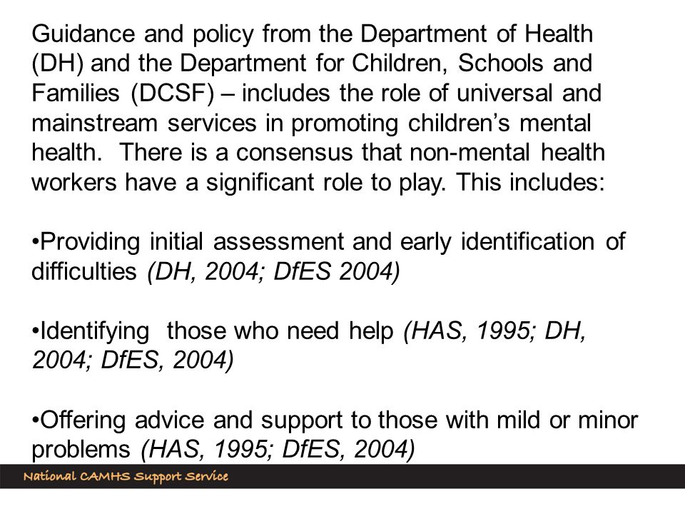 Pursuing opportunities for mental health promotion and prevention (HAS, 1995; DfES, 2004) Having sufficient knowledge of specialist services to be able to refer on appropriately as necessary (DH, 2004; DfES, 2004) Advising or the providing therapeutic help that does not require intensive specialist training or onward referral (DH, 2004)