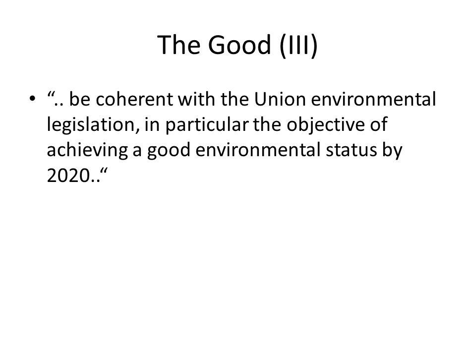 The Good (III) ..
